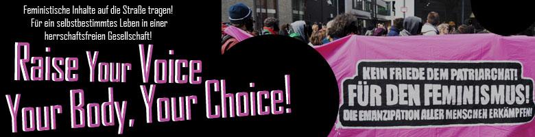 Raise your voice! Your body Your choice – Feministische Inhalte auf die Straße tragen!